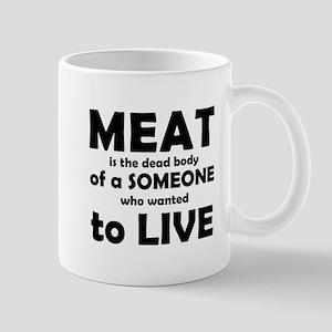 Meat is a dead body! Mug