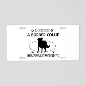 Border Collie merchandise Aluminum License Plate