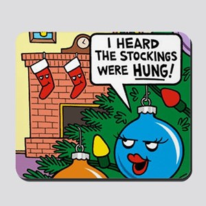 Stockings Hung Mousepad