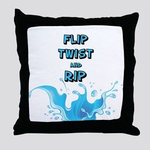 FLIP TWIST AND RIP Throw Pillow