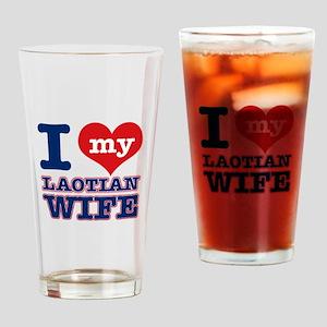 I love my Laotian Wife Drinking Glass