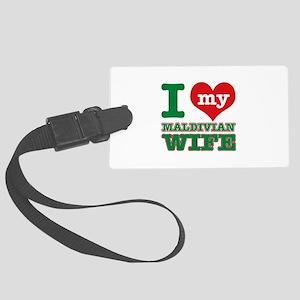 I love my Maldivian Wife Large Luggage Tag