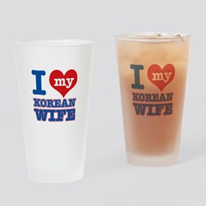 I love my Korean Wife Drinking Glass