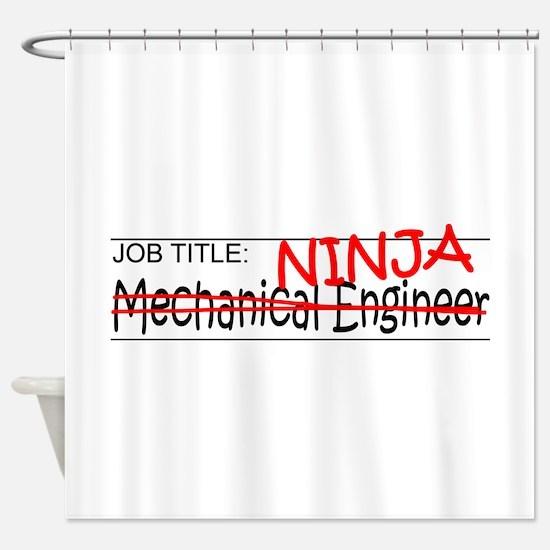 Job Ninja Mech Eng Shower Curtain