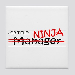 Job Ninja Manager Tile Coaster