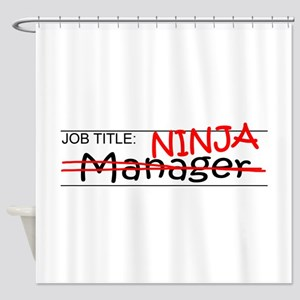 Job Ninja Manager Shower Curtain