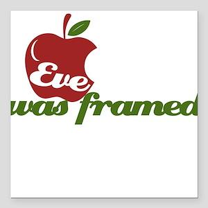 """Eve was Framed Square Car Magnet 3"""" x 3"""""""
