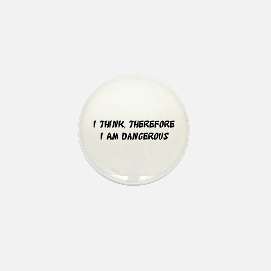Dangerous Mini Button