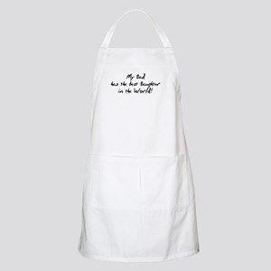 My Dad, Best Daughter BBQ Apron