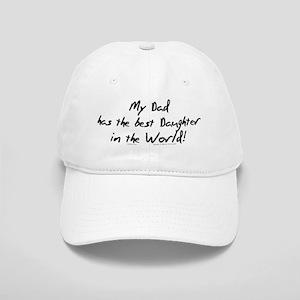 My Dad, Best Daughter Cap