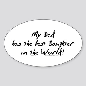 My Dad, Best Daughter Oval Sticker