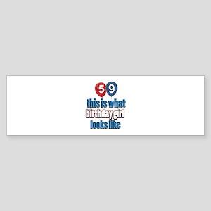 59 year old birthday girl Sticker (Bumper)