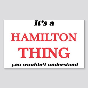 It's a Hamilton thing, you wouldn' Sticker