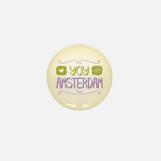Yay For Amsterdam Mini Button
