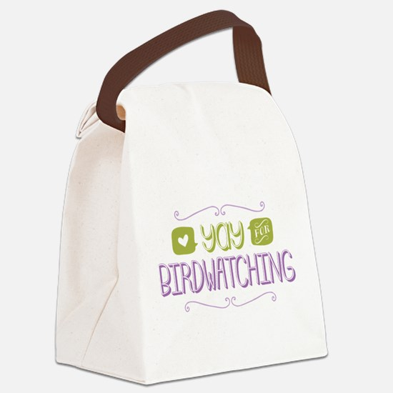Yay for Birdwatching Canvas Lunch Bag