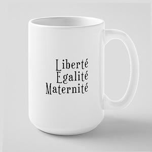 liberté egalité maternité Mug