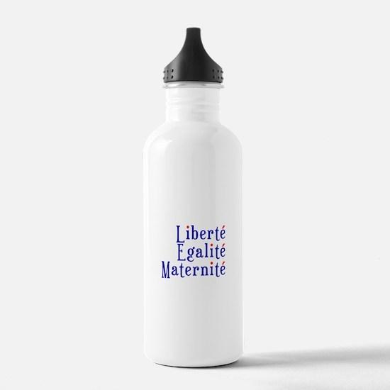 liberté egalité maternité Sports Water Bottle