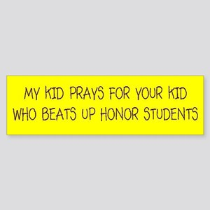 My Kid Prays Bumper Sticker