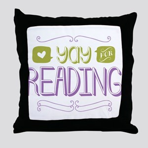 Yay for Reading Throw Pillow
