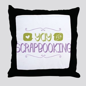 Yay for Scrapbooking Throw Pillow