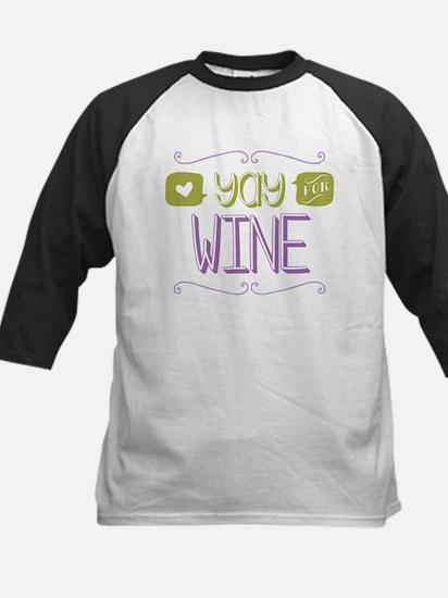 Yay for Wine Baseball Jersey