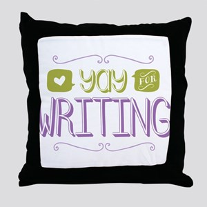 Yay for Writing Throw Pillow