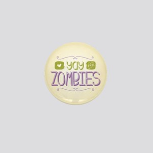 Yay for Zombies Mini Button
