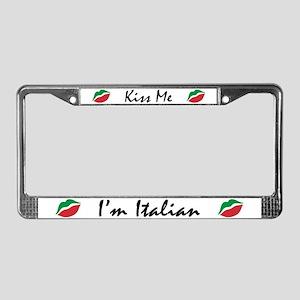 Kiss Me I'm Italian License Plate Frame