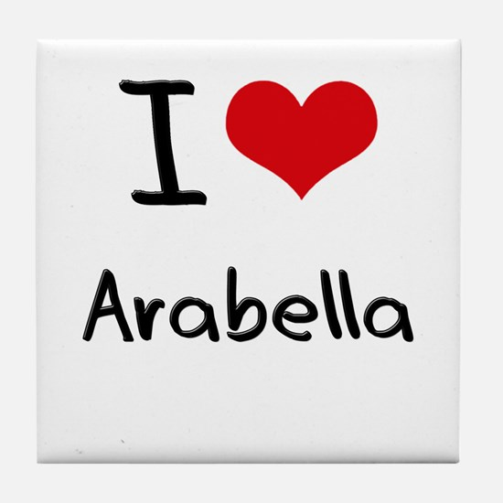 I Love Arabella Tile Coaster