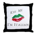 Kiss Me I'm Italian Love Throw Pillow