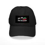 Kiss Me I'm Italian Love Black Cap