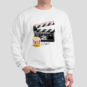 21st Movie Birthday Sweatshirt