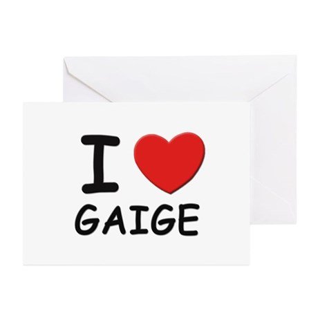 I love Gaige Greeting Cards (Pk of 10)