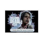 Walking Dead Love Your Brains Magnet