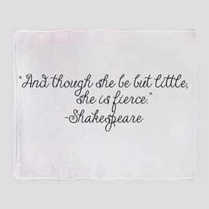 Though she be but little ~ Shakespeare Throw Blank