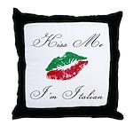 Kiss Me I'm Italian Romantic Throw Pillow