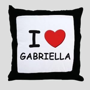 I love Gabriella Throw Pillow