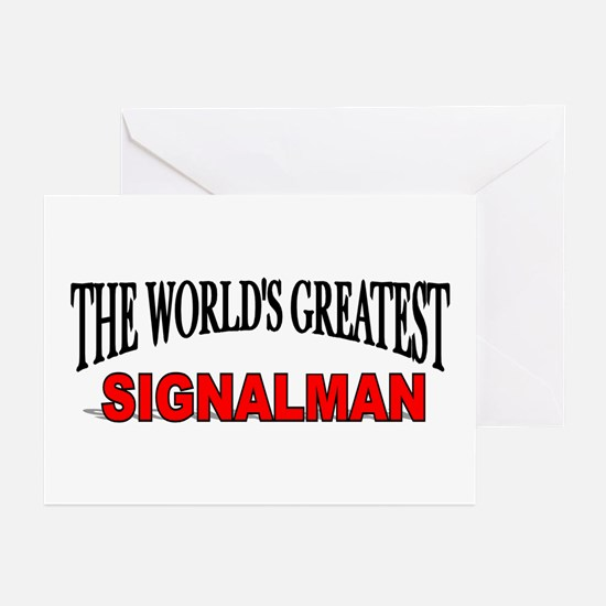 """""""The World's Greatest Signalman"""" Greeting Cards (P"""