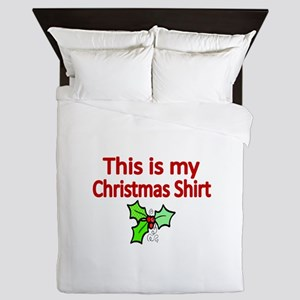 This is my Christmas shirt Queen Duvet
