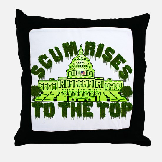 Scum Rises To The Top Throw Pillow