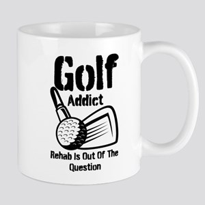 Golf Addict Rehab Is Out Of The Question Mug