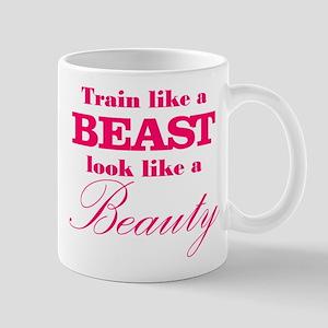 Train like a beast look like a beauty pink Mug