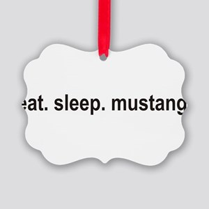 eat sleep mustang copy Picture Ornament