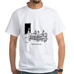 I Made it in Shop Class White T-Shirt
