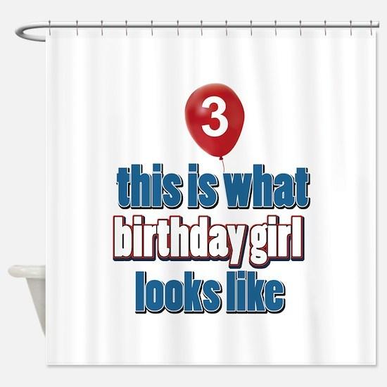 3 year old birthday girl designs Shower Curtain