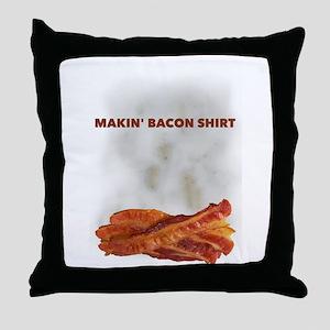 Makin' Bacon Throw Pillow