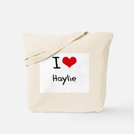 I Love Haylie Tote Bag