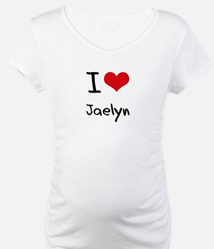 I Love Jaelyn Shirt