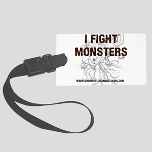 I Fight Monsters Luggage Tag