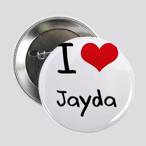 "I Love Jayda 2.25"" Button"